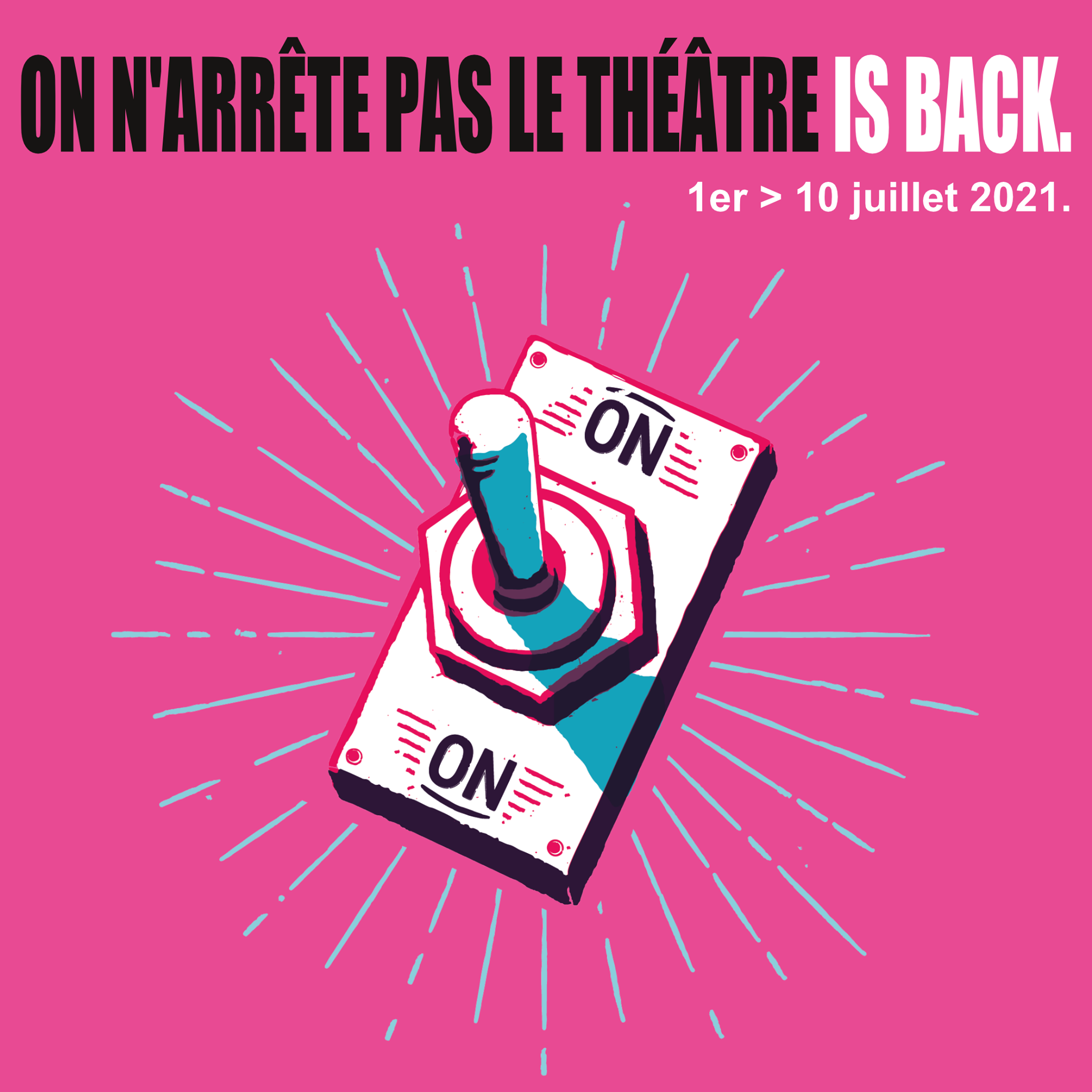 Le festival On n'arrête pas le théâtre !